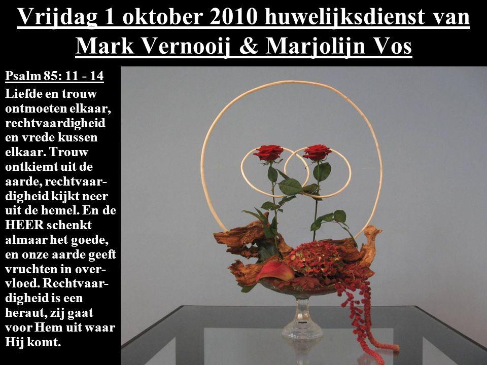 Vrijdag 1 oktober 2010 huwelijksdienst van Mark Vernooij & Marjolijn Vos