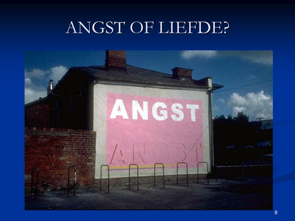ANGST OF LIEFDE