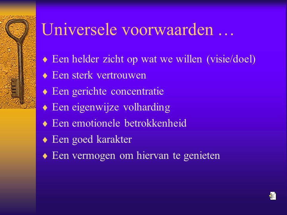 Universele voorwaarden …