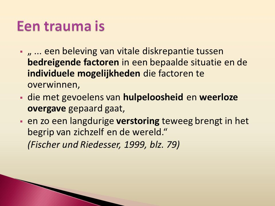 Een trauma is