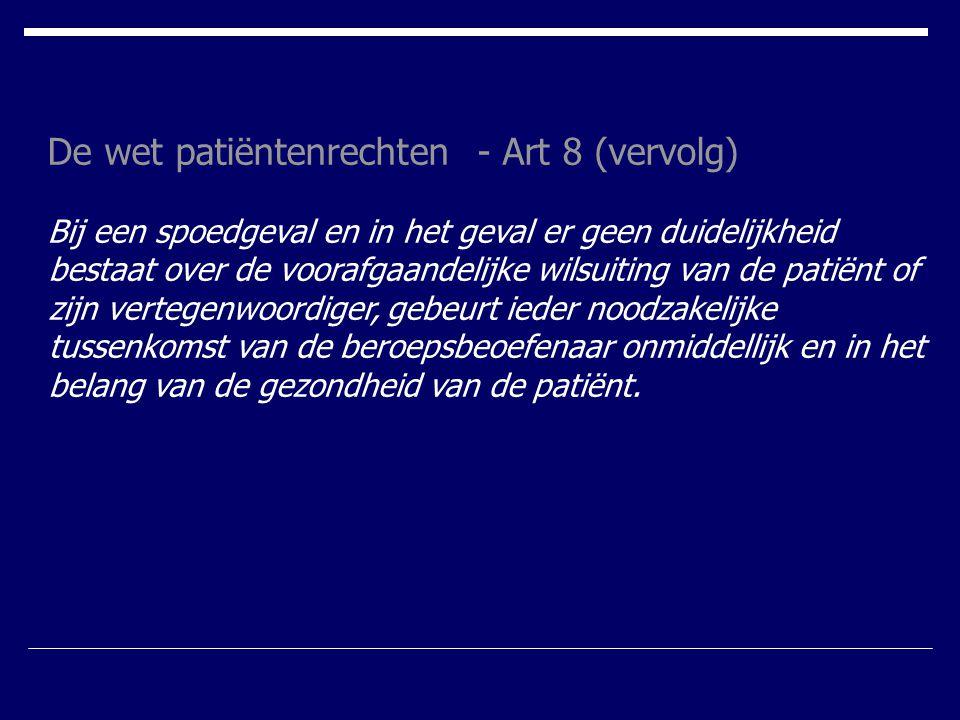 De wet patiëntenrechten - Art 8 (vervolg)