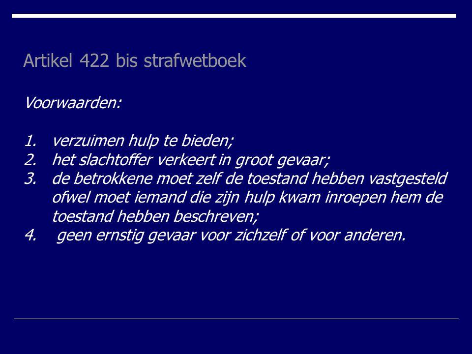 Artikel 422 bis strafwetboek