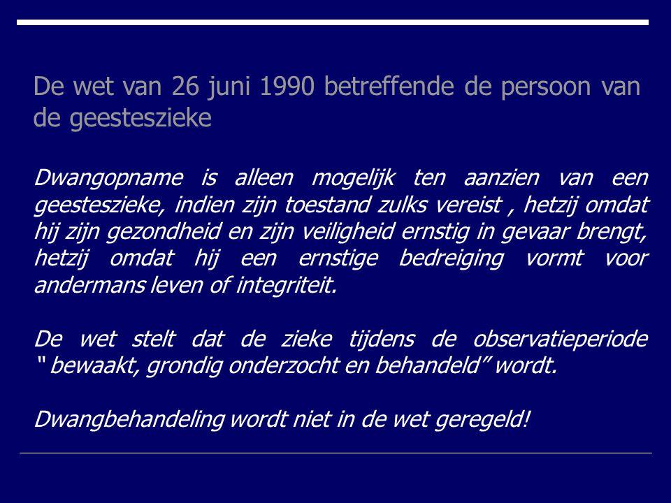 De wet van 26 juni 1990 betreffende de persoon van de geesteszieke