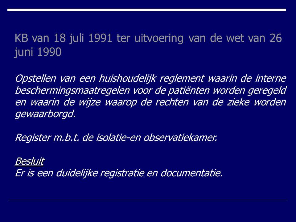 KB van 18 juli 1991 ter uitvoering van de wet van 26 juni 1990
