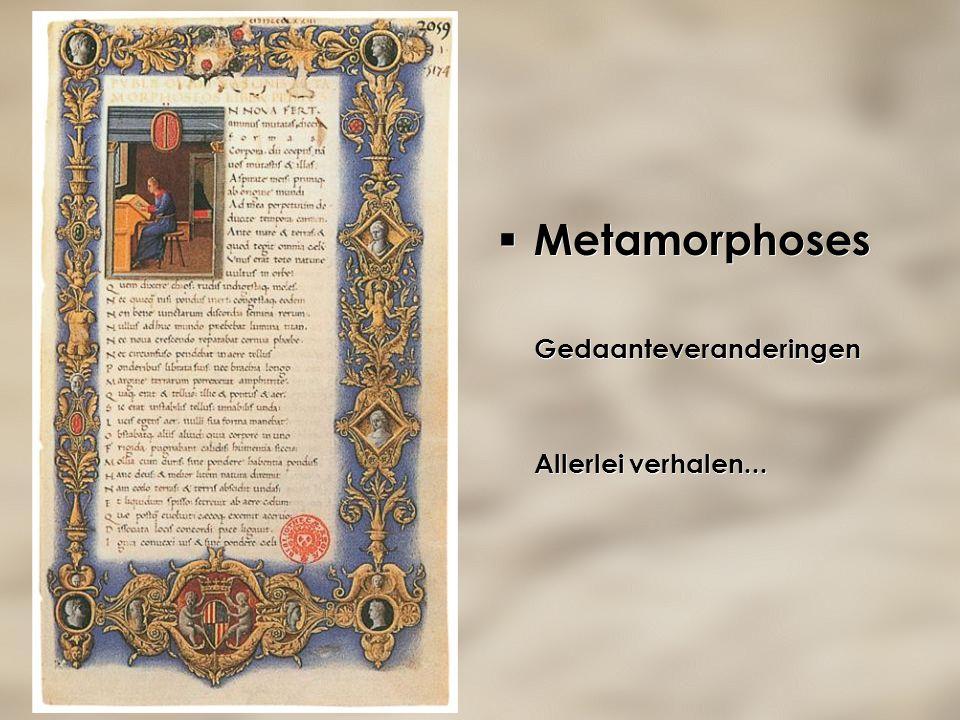 Metamorphoses Gedaanteveranderingen Allerlei verhalen...