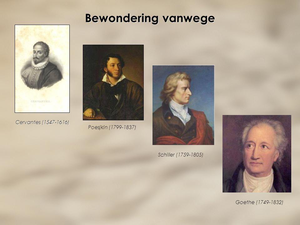 Bewondering vanwege Cervantes (1547-1616) Poesjkin (1799-1837)