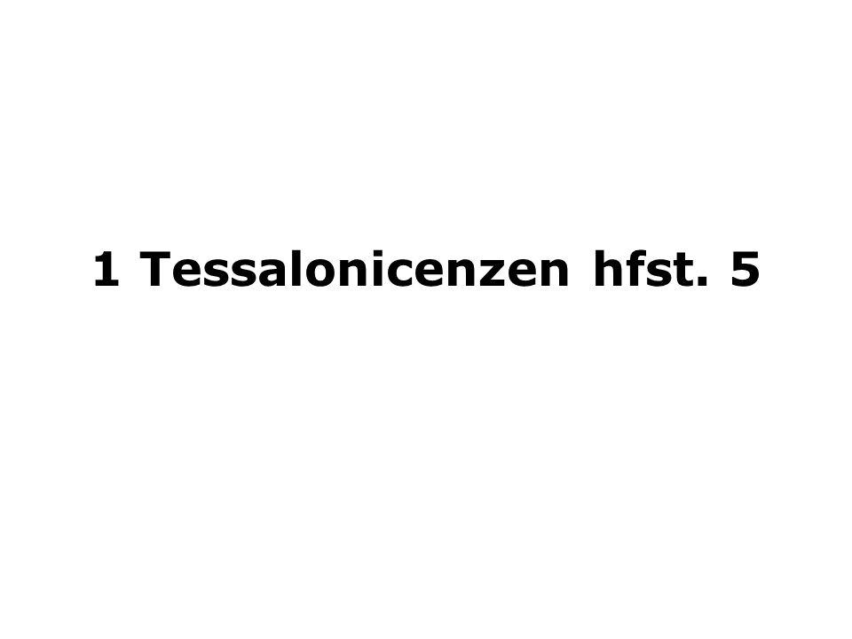 1 Tessalonicenzen hfst. 5