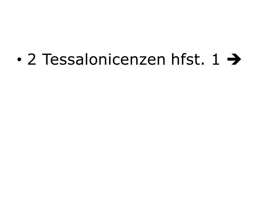 2 Tessalonicenzen hfst. 1 