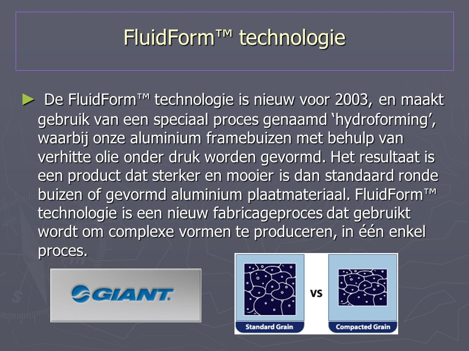 FluidForm™ technologie