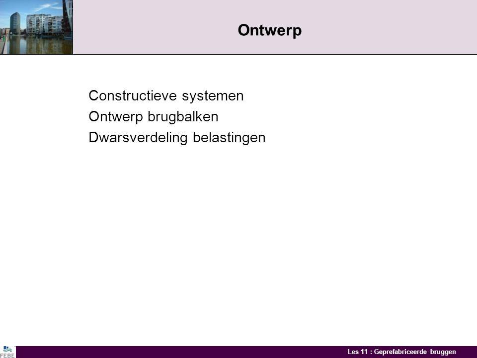 Ontwerp Constructieve systemen Ontwerp brugbalken