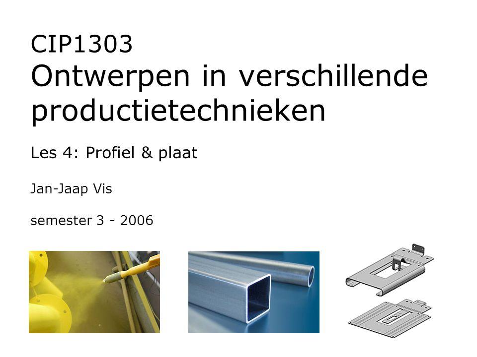 CIP1303 Ontwerpen in verschillende productietechnieken