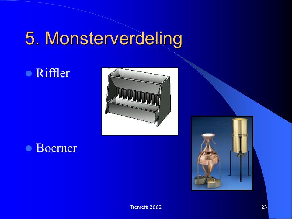 5. Monsterverdeling Riffler Boerner Bemefa 2002
