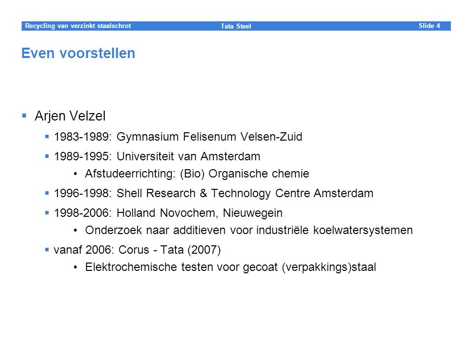 Even voorstellen Arjen Velzel