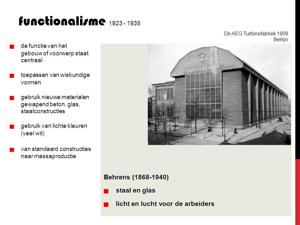 functionalisme 1923 - 1935 Behrens (1868-1940)