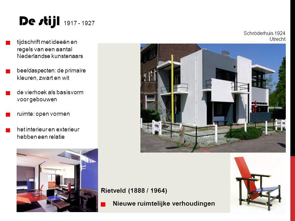 De stijl 1917 - 1927 Rietveld (1888 / 1964) regels van een aantal