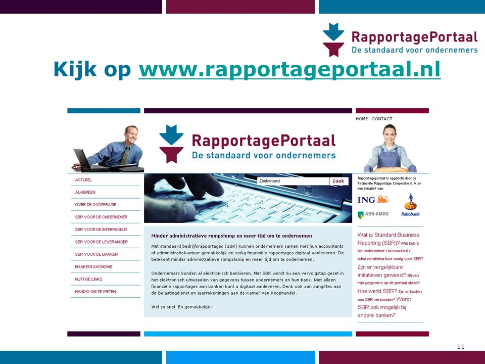 Kijk op www.rapportageportaal.nl
