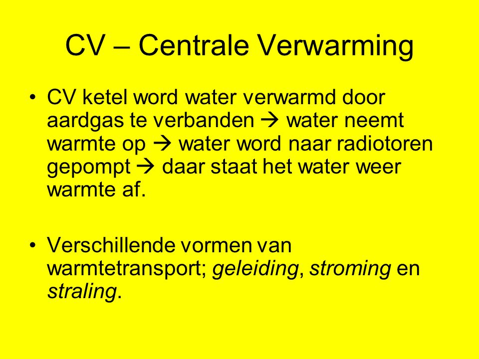 CV – Centrale Verwarming