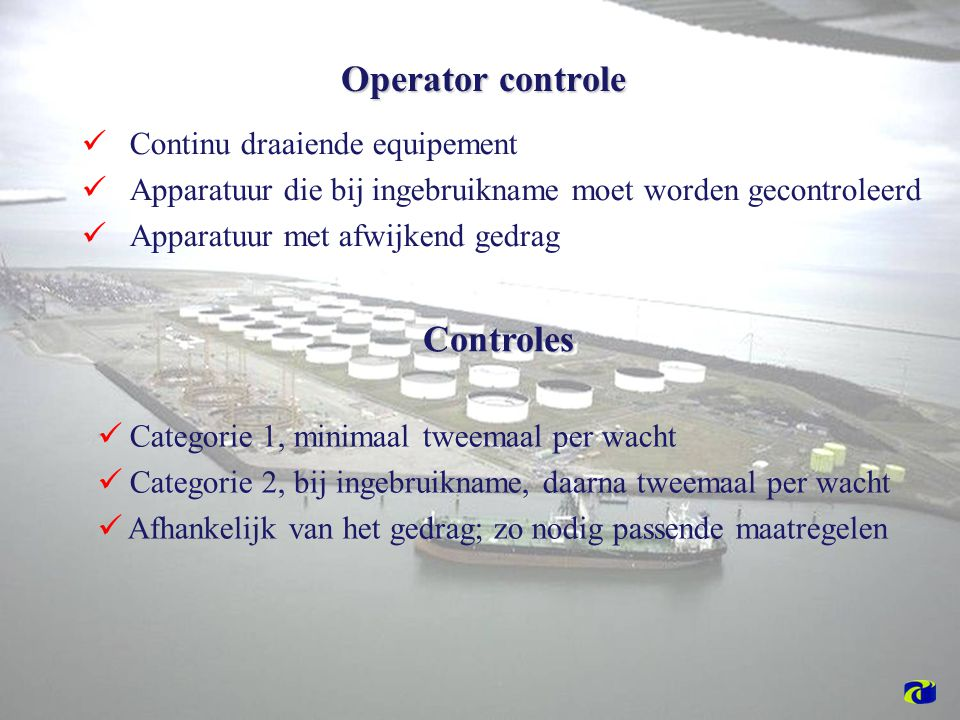 Operator controle Controles Continu draaiende equipement
