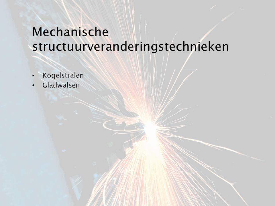 Mechanische structuurveranderingstechnieken