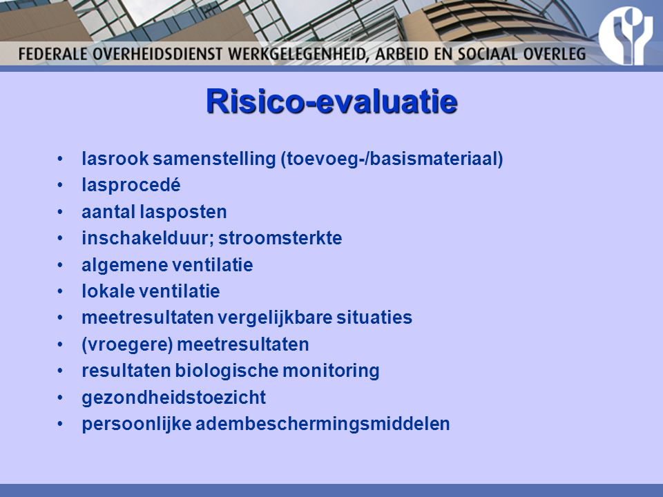 Risico-evaluatie lasrook samenstelling (toevoeg-/basismateriaal)