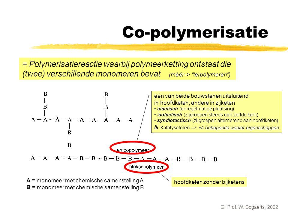 Co-polymerisatie = Polymerisatiereactie waarbij polymeerketting ontstaat die (twee) verschillende monomeren bevat (méér -> terpolymeren )