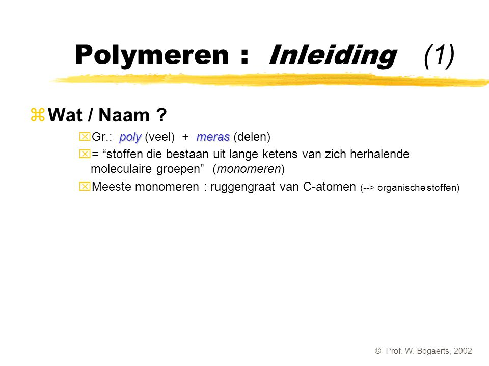 Polymeren : Inleiding (1)