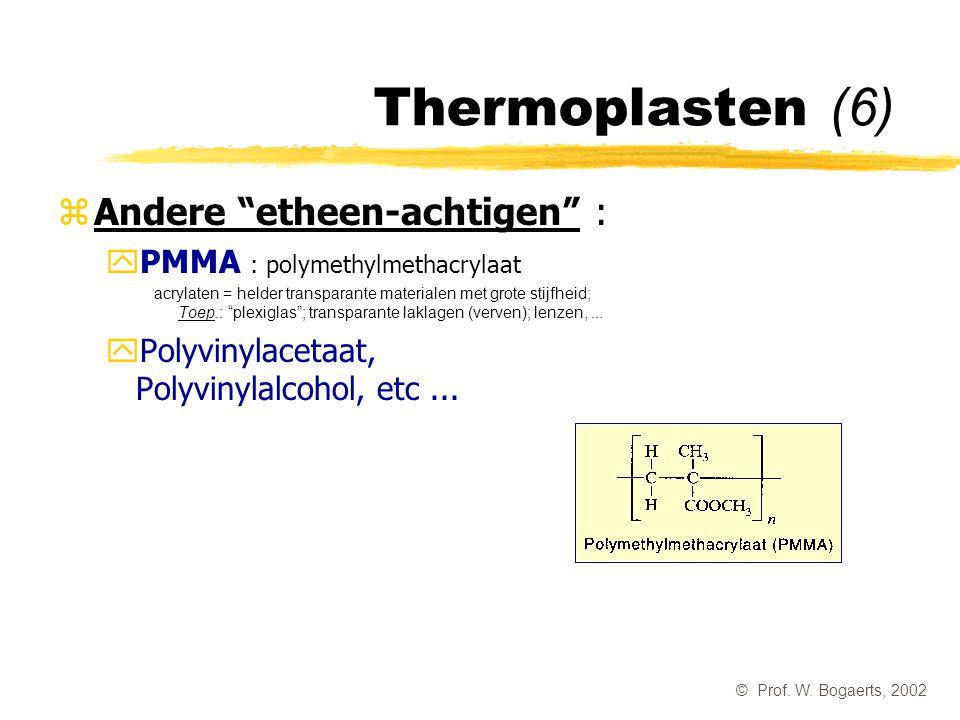 Thermoplasten (6) Andere etheen-achtigen :