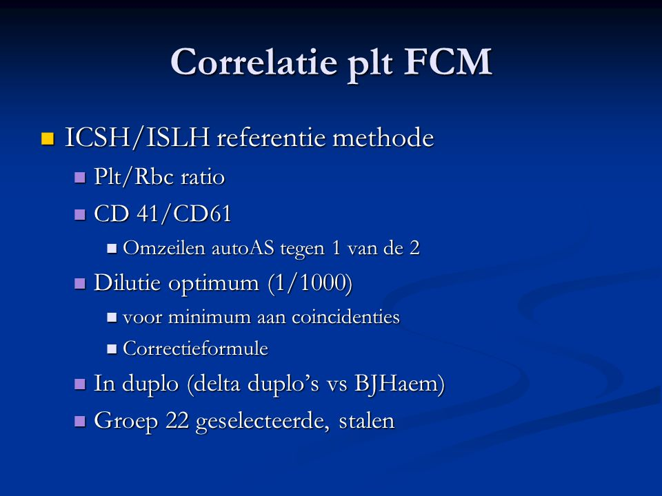 Correlatie plt FCM ICSH/ISLH referentie methode Plt/Rbc ratio