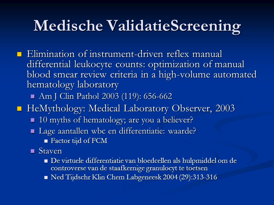 Medische ValidatieScreening