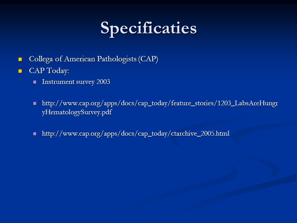 Specificaties Collega of American Pathologists (CAP) CAP Today: