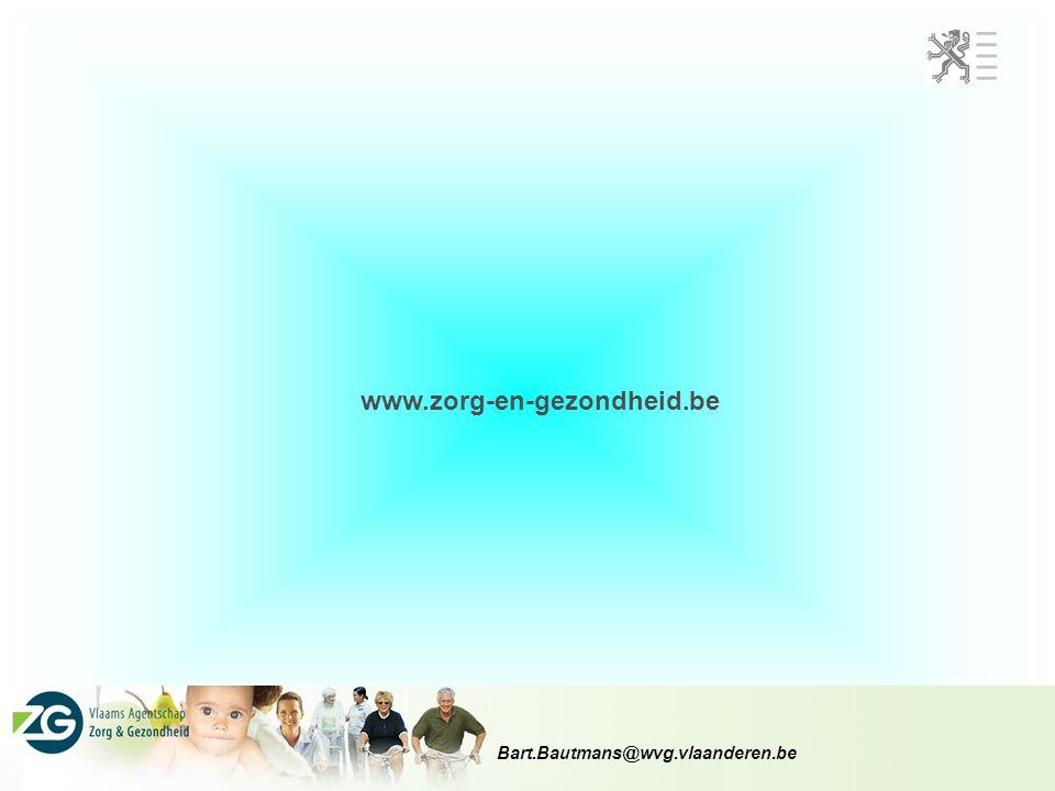 www.zorg-en-gezondheid.be Bart.Bautmans@wvg.vlaanderen.be