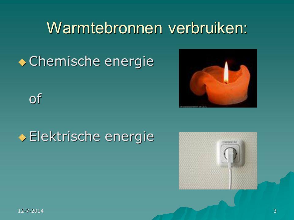 Warmtebronnen verbruiken:
