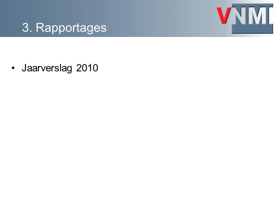 3. Rapportages Jaarverslag 2010