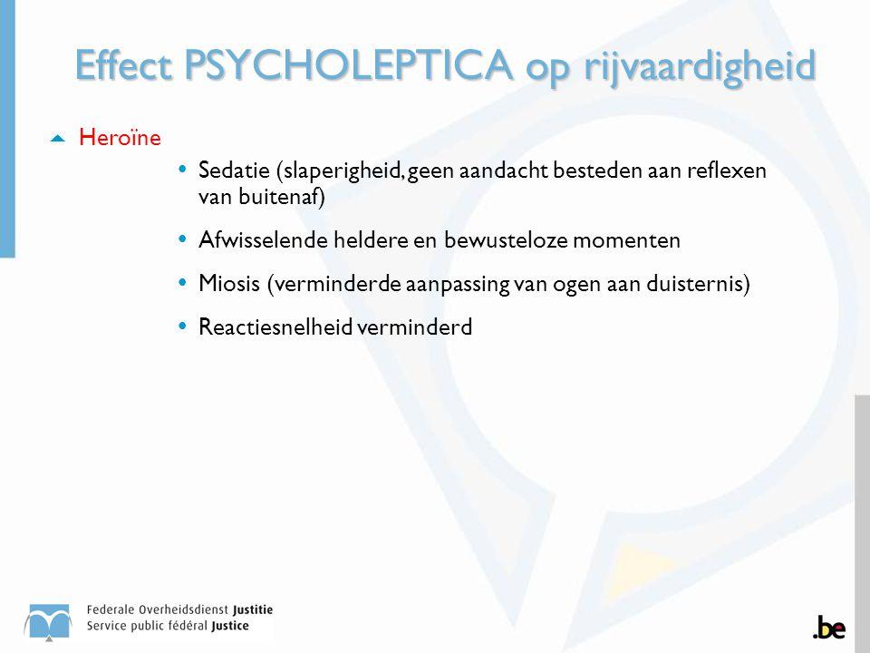 Effect PSYCHOLEPTICA op rijvaardigheid