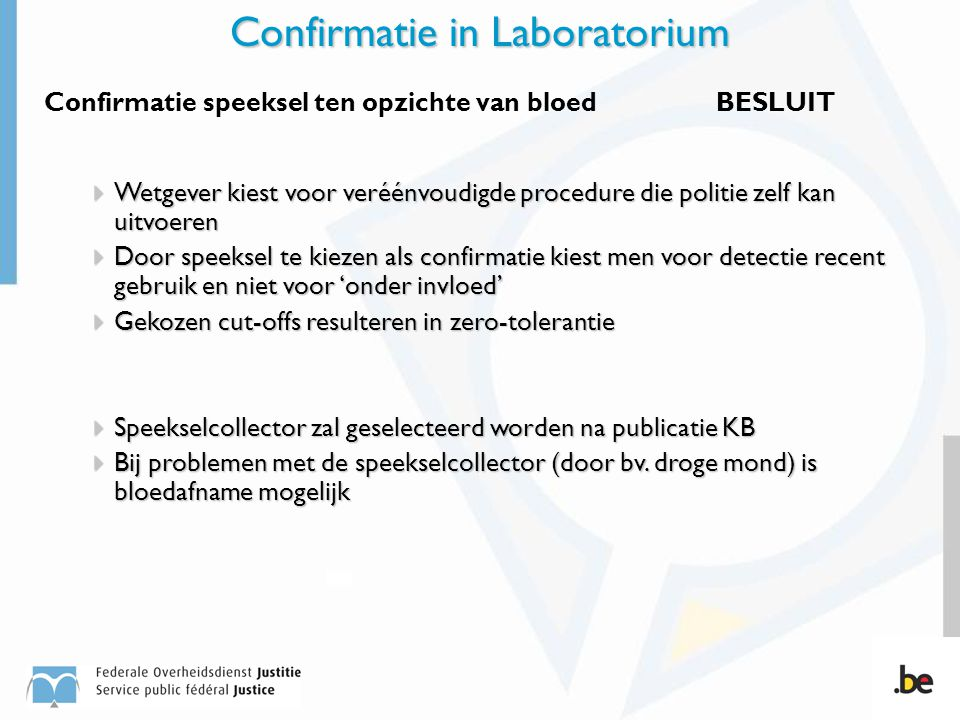 Confirmatie in Laboratorium