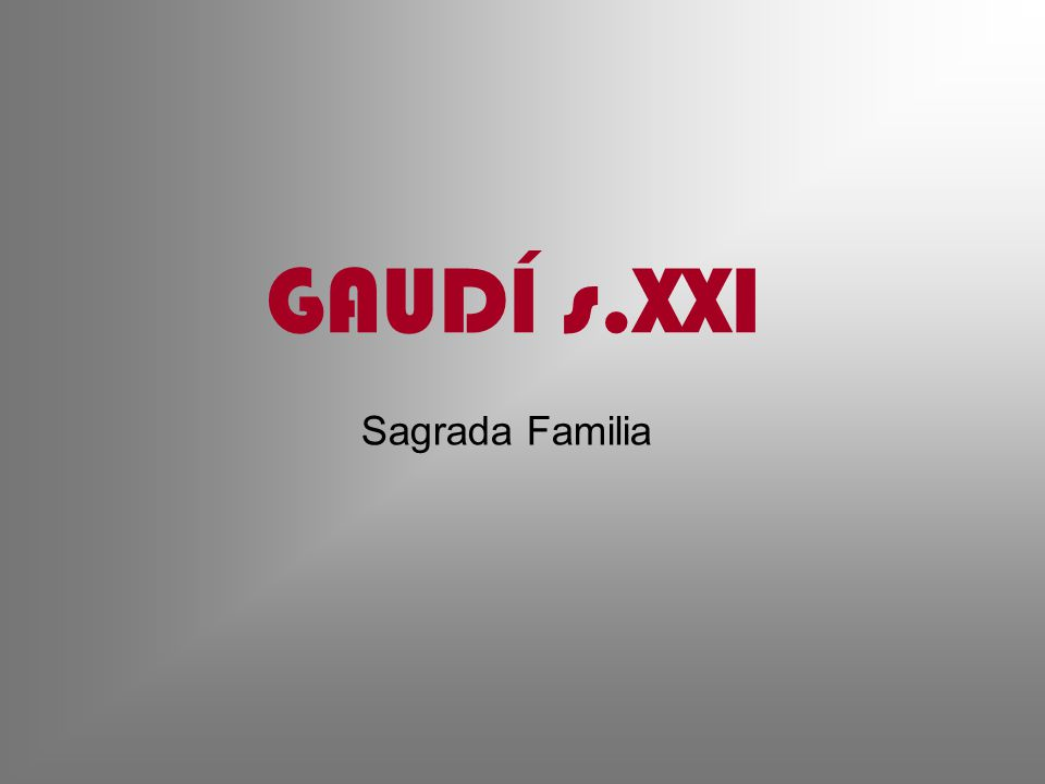 GAUDÍ s.XXI Sagrada Familia Visita automatica 1 minuut