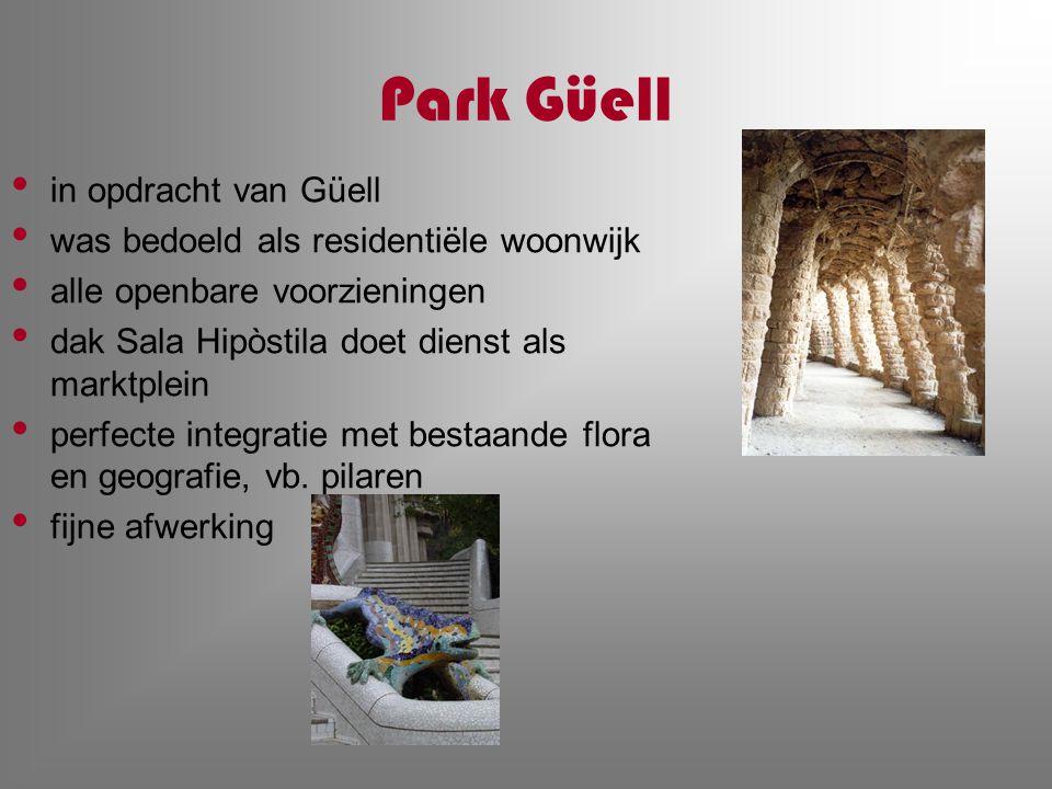 Park Güell in opdracht van Güell was bedoeld als residentiële woonwijk