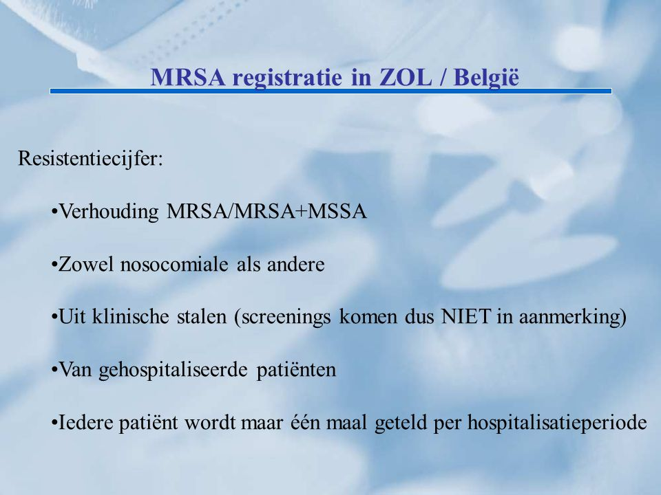 MRSA registratie in ZOL / België