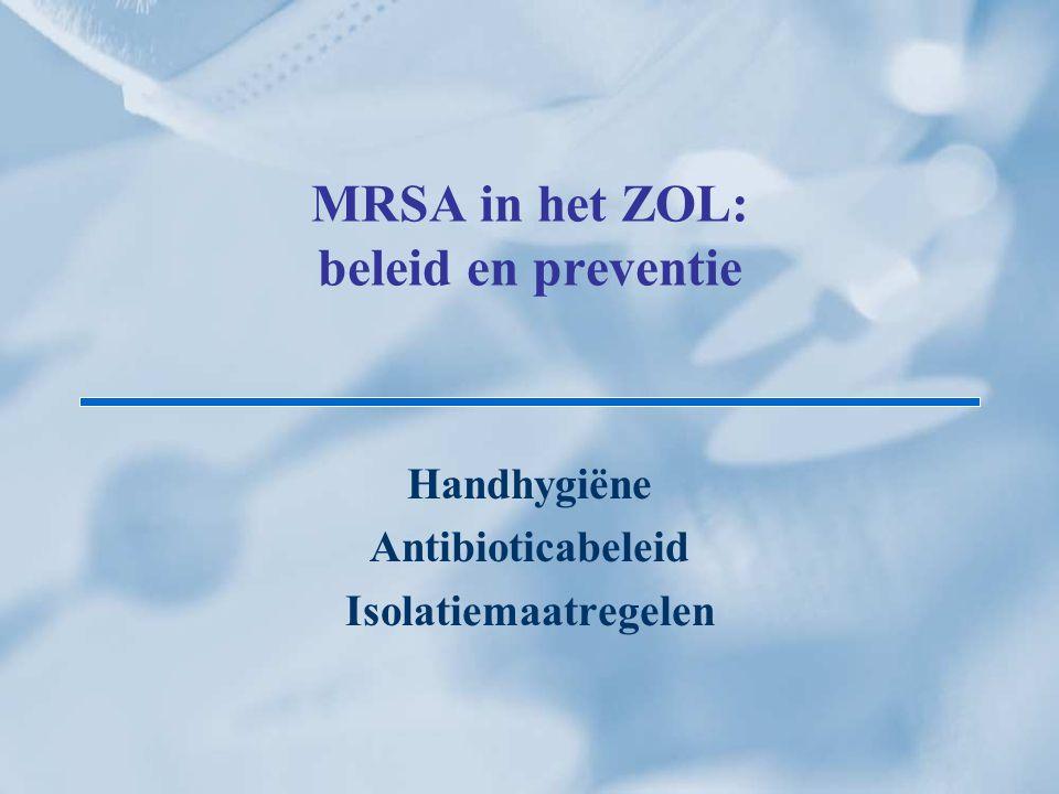 MRSA in het ZOL: beleid en preventie