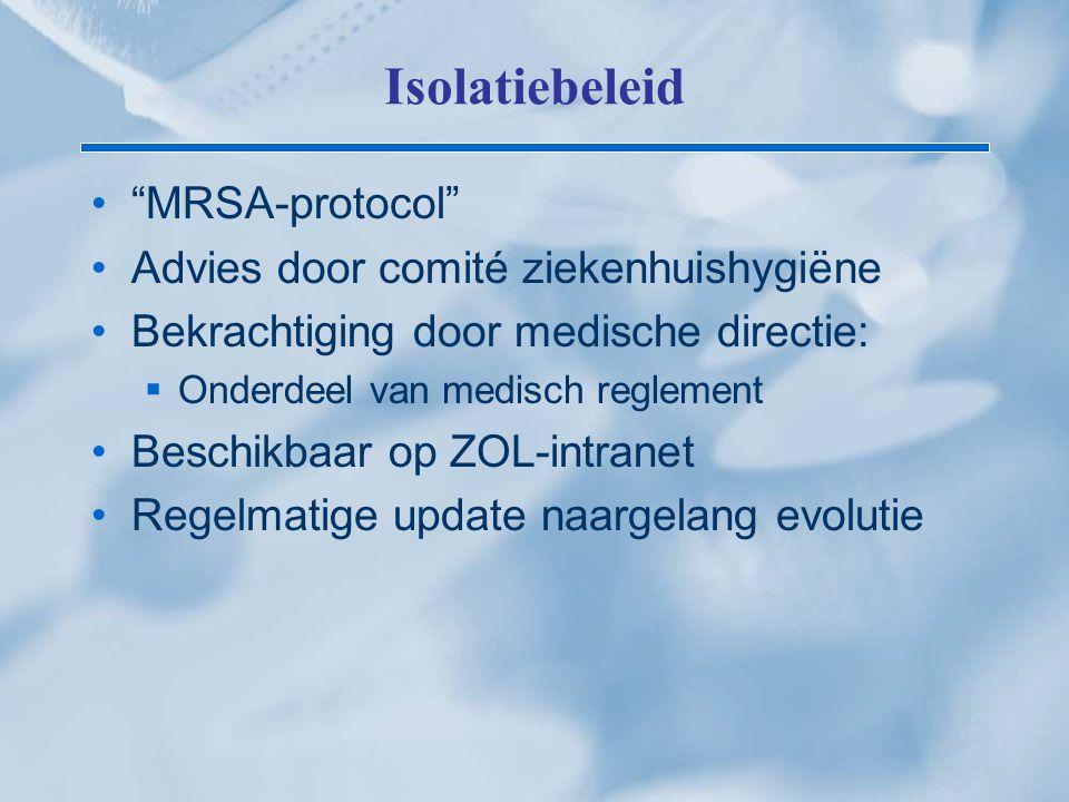Isolatiebeleid MRSA-protocol Advies door comité ziekenhuishygiëne