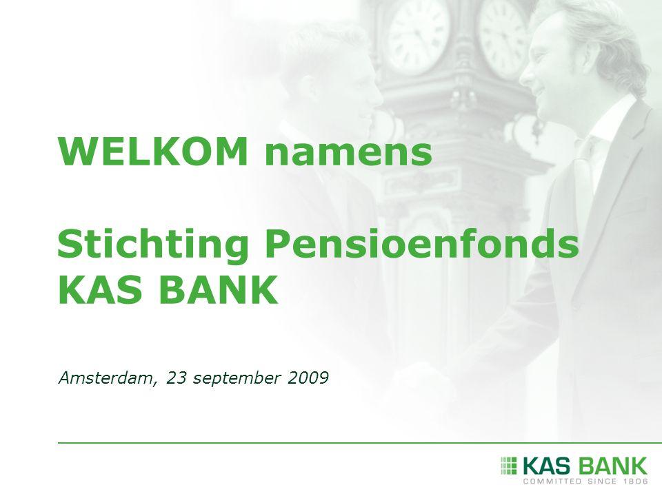 WELKOM namens Stichting Pensioenfonds KAS BANK