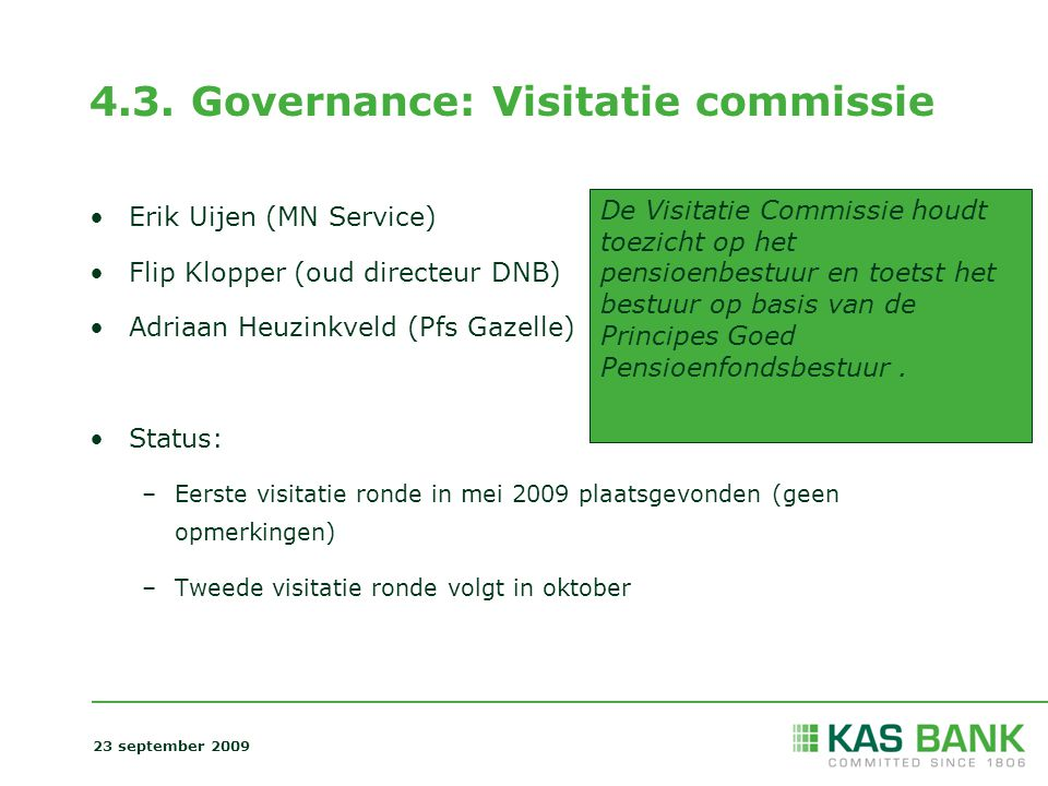 4.3. Governance: Visitatie commissie