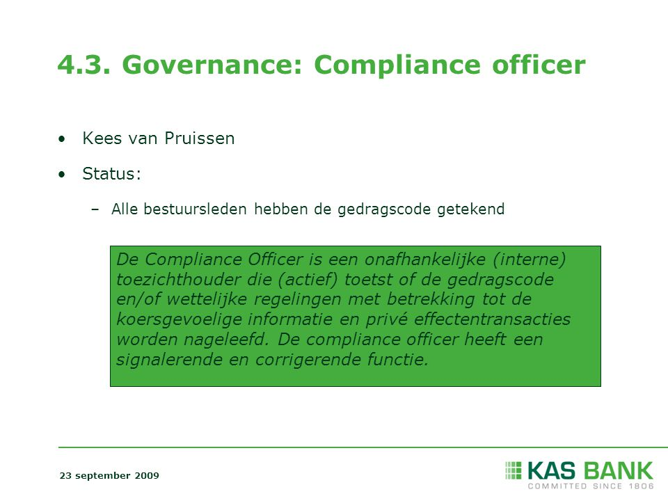 4.3. Governance: Compliance officer