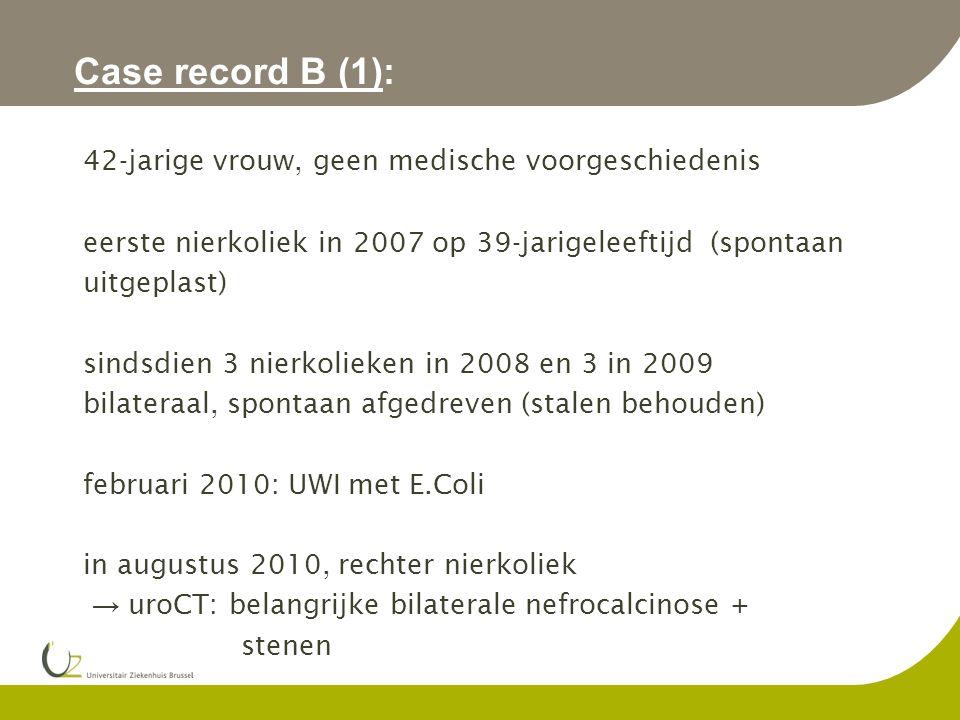 Case record B (1): 42-jarige vrouw, geen medische voorgeschiedenis
