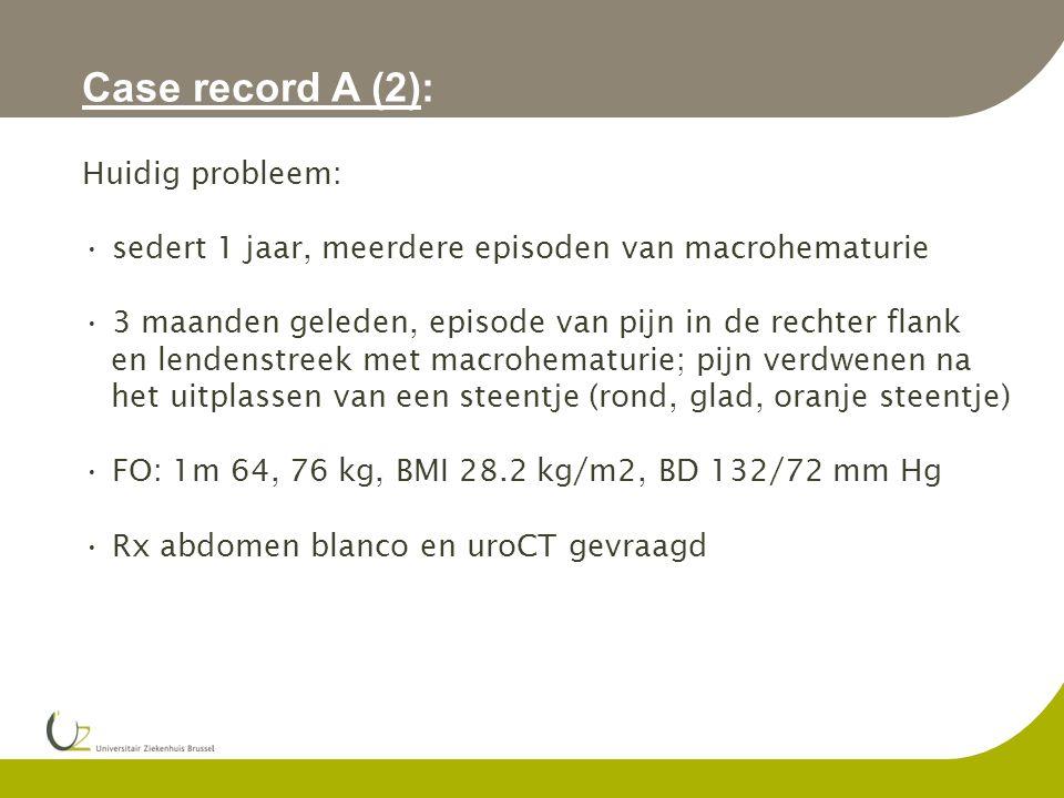 Case record A (2): Huidig probleem: