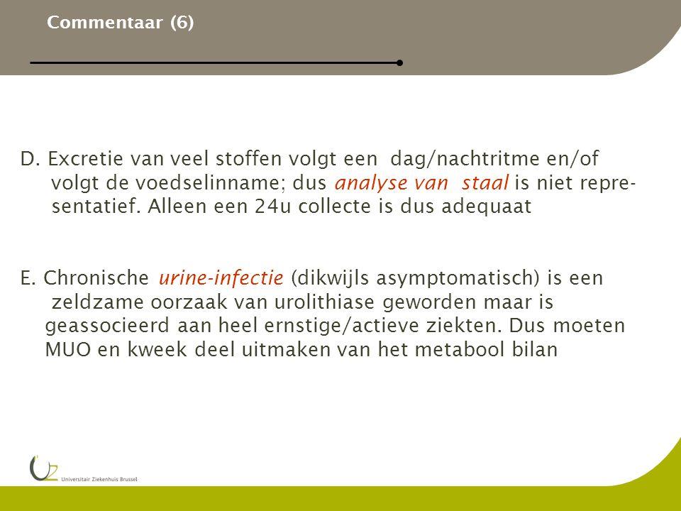 D. Excretie van veel stoffen volgt een dag/nachtritme en/of