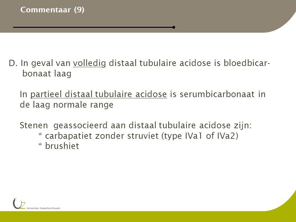 D. In geval van volledig distaal tubulaire acidose is bloedbicar-