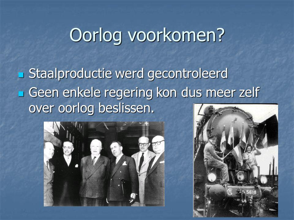 Oorlog voorkomen Staalproductie werd gecontroleerd