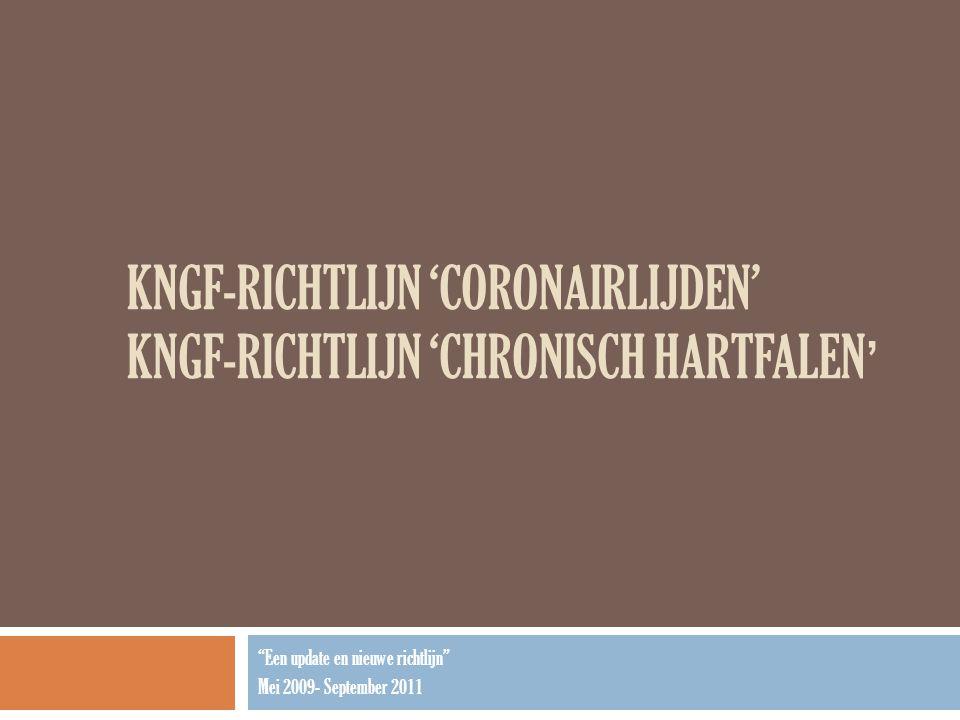KNGF-richtlijn 'coronairlijden' KNGF-richtlijn 'chronisch hartfalen'