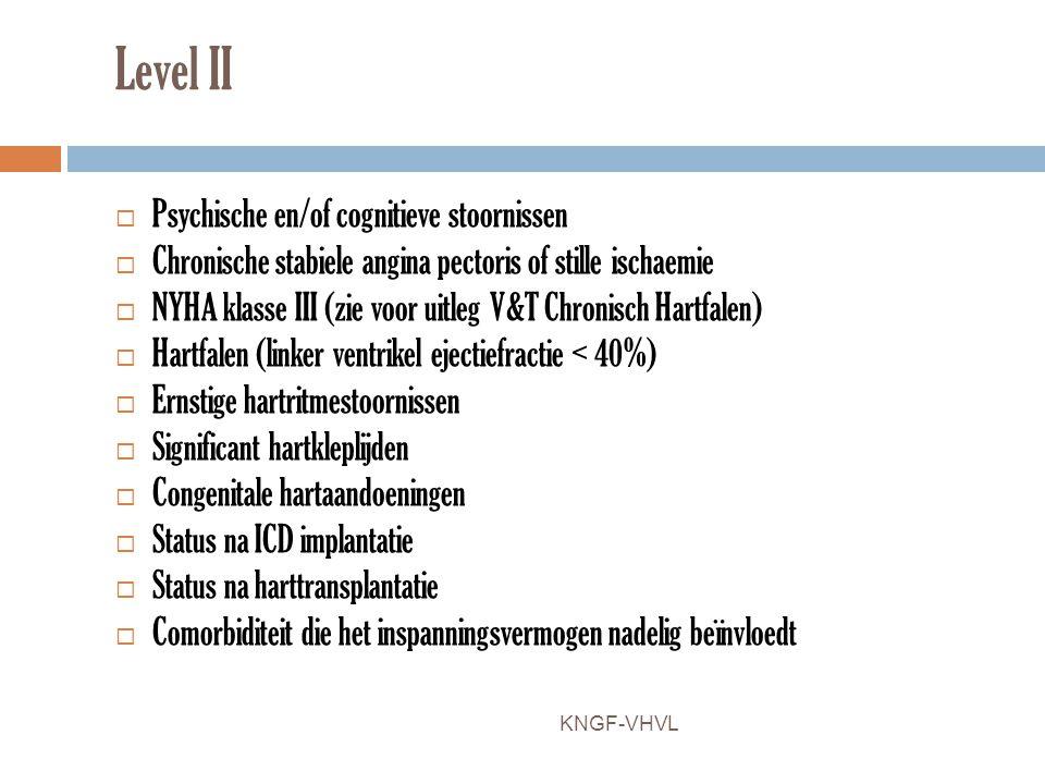 Level II Psychische en/of cognitieve stoornissen